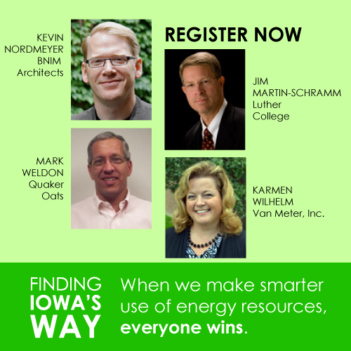 "The Iowa Environmental Council will host its annual conference ""Finding Iowa's Way:  Economic Solutions for a Healthier Environment,"" October 4 in Des Moines."